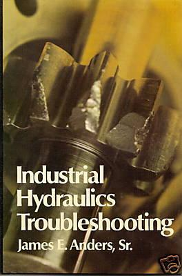 Industrial Hydraulics Troubleshooting