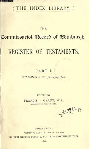 Download The Commissariot Record of  Edinburgh 1514-1600: Register of Testaments
