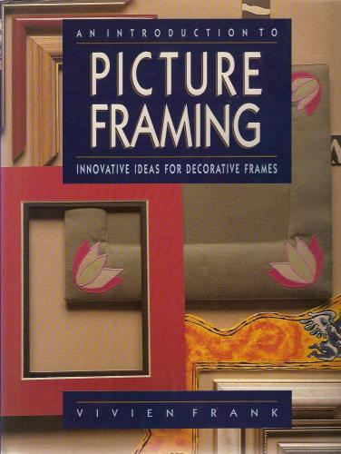 Download An Introduction to Picture Framing