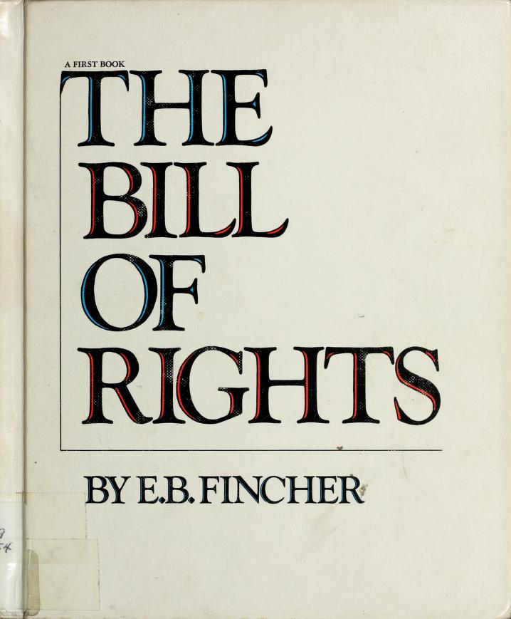 The Bill of Rights by Ernest Barksdale Fincher