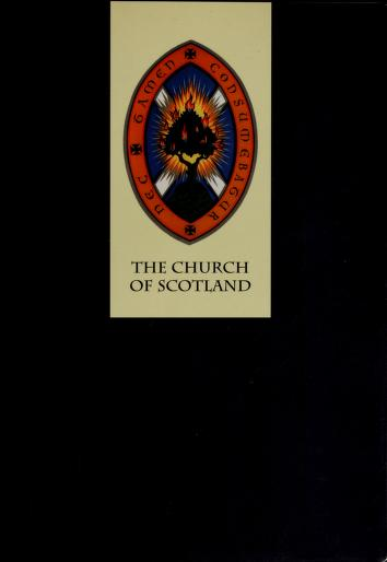 The Church of Scotland by Church of Scotland Board of Communication