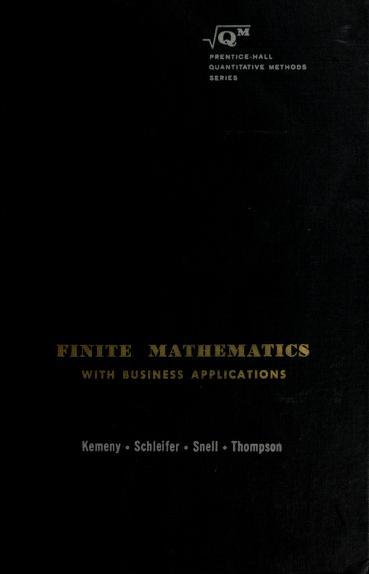 Finite mathematics with business applications by John G. Kemeny