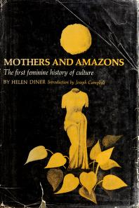 Cover of: Mothers and Amazons | Bertha Eckstein-Diener