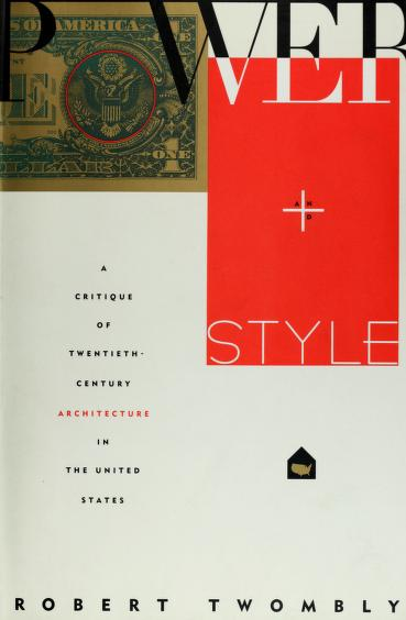 Power and Style by Robert Twombly
