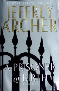 Cover of: A Prisoner of Birth | Jeffrey Archer
