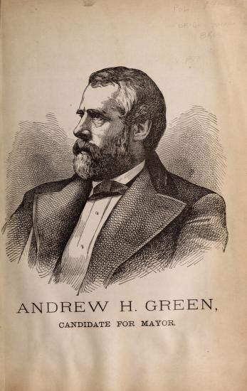 Progressive reform as illustrated in the public services of Andrew H. Green by Independent Citizens' Committee