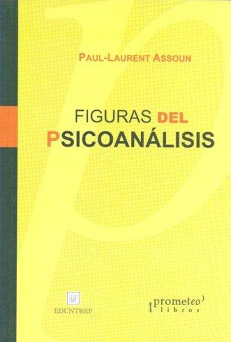Figuras del Psicoanalisis by Paul-Laurent Assoun