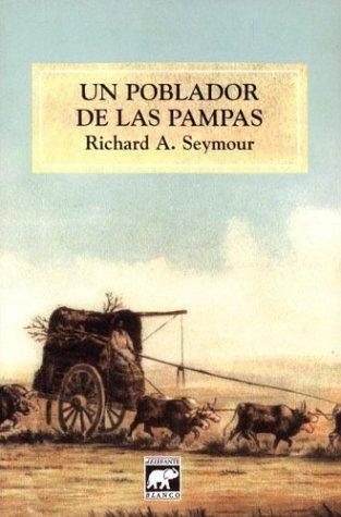 Un Poblador de Las Pampas