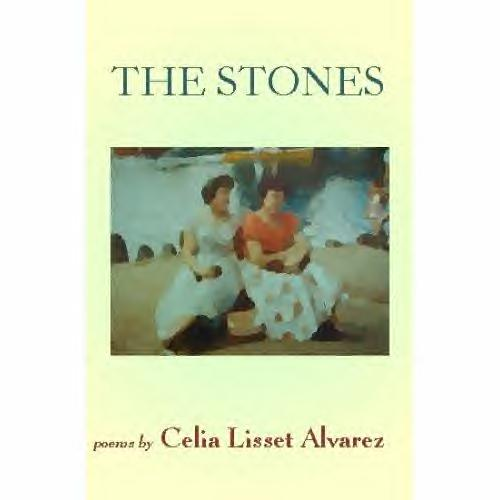 The Stones by CELIA LISSET ALVAREZ