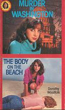 Murder in Washington and the Body on the Beach by Dorothy Woolfolk