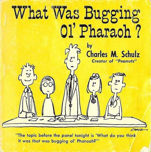 What Was Bugging Ol' Pharaoh? by Charles M. Schulz